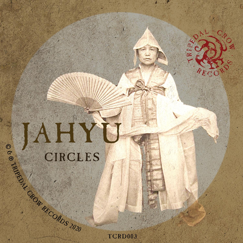 JahYu - Circles EP